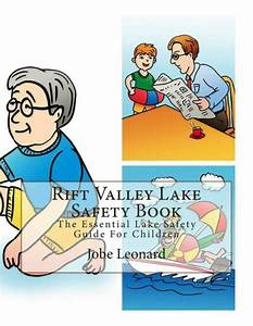 Rift Valley Lake Safety Book  The Essential Lake Safety Guide For Children By Jo