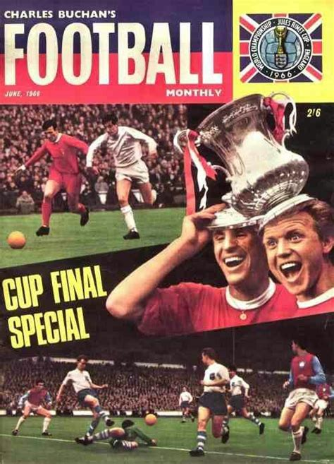 Charles Buchan's Football Monthly magazine for June 1966 ...