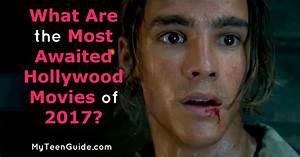 What Are The Most Awaited New Hollywood Movies Of 2017?