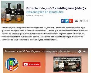 Différence Entre Extracteur De Jus Et Centrifugeuse : d cryptage article quechoisir extracteur de jus vs ~ Nature-et-papiers.com Idées de Décoration