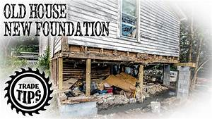 How to Jack Up A House and Build a House Foundation Under ...