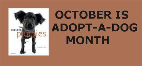 October Is  Ee  Adopt Ee    Ee  A Dog Ee   Month Topeka Shawnee County