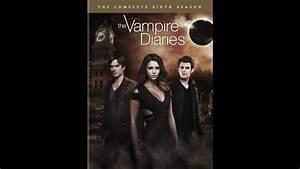 Streaming Vampire Diaries Saison 6 : vampire diaries season 6 dvd unboxing youtube ~ Medecine-chirurgie-esthetiques.com Avis de Voitures