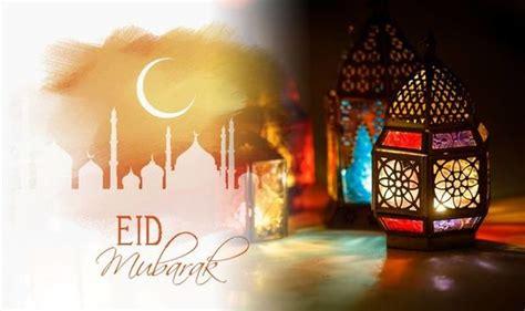 Eid al Fitr 2020: When is Eid al-Fitr - Greetings and ...