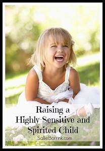 Raising a Highl... Sensitive Child Quotes