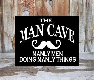 Man, Cave, Sign, Home, Decor, Guy, Room, Family, Wood, Decor, Sign