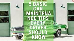 5 Basic Car Maintenance Tips Every Driver Should Know