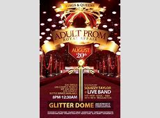 Adult Prom at the Glitter Dome The Glitter Dome Event Center