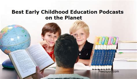top  early childhood education podcasts   follow