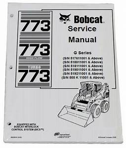 Bobcat 773 G Series Skid Steer Loader Service Manual Shop