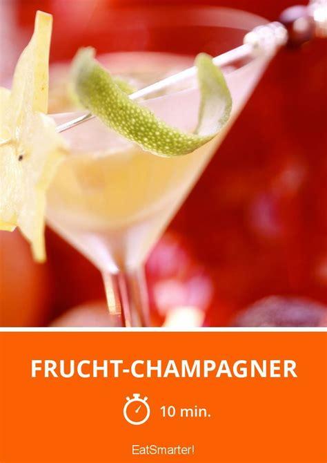 frucht champagner rezept lebensmittel essen rezepte
