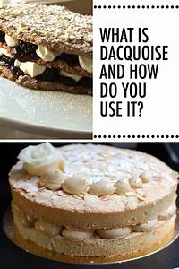 Dessert 101: What is Dacquoise & How is it Used? Craftsy
