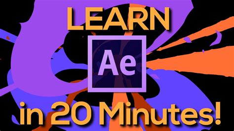 Learn After Effects In 20 Minutes!