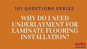 why do i need underlayment for laminate flooring installation With do you need underlay for solid wood flooring