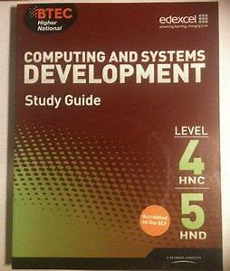 Computing And Systems Development Study Guide Level 4 Hnc