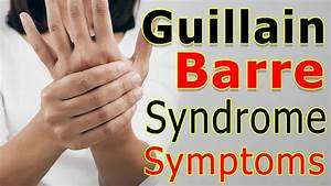 Guillain Barre ... Guillain Barre Syndrome
