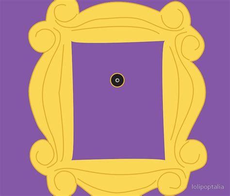 friends door frame friends picture frame door impremedia net