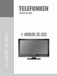 Manual Lcd 32 Telefunken Tkl3297x Pdf