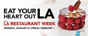 Eat Your Heart Out La  It U2019s Time For La U2019s Restaurant Week  Monday January 21st Till Friday