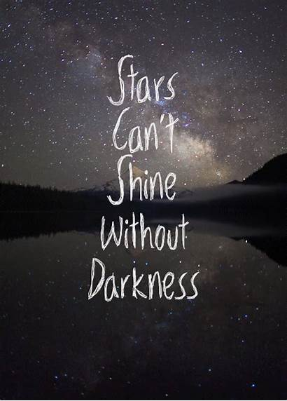 Shine Without Stars Darkness Cant