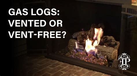 gas logs vented  vent      difference