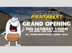 Pulga Blanca Fleamarket Grand Opening Laredo