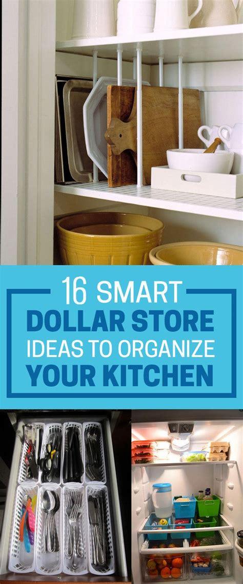 ideas to organize kitchen 16 smart dollar store ideas to organize your kitchen