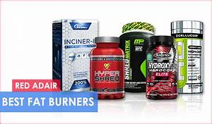 Best Fat Burner For Men  U0026 Women