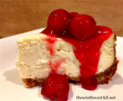 home made cheese cake homemade cheesecake recipe how to have it all