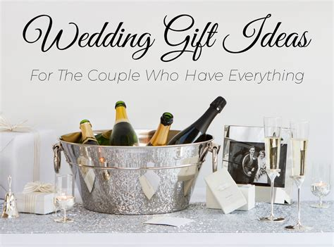 A good friend of mine from work got engaged in the middle of february. 5 Wedding Gift Ideas for the Couple Who Have Everything