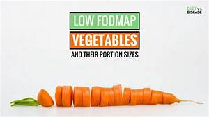 Low Fodmap Vegetables A Complete List Of What You Can And
