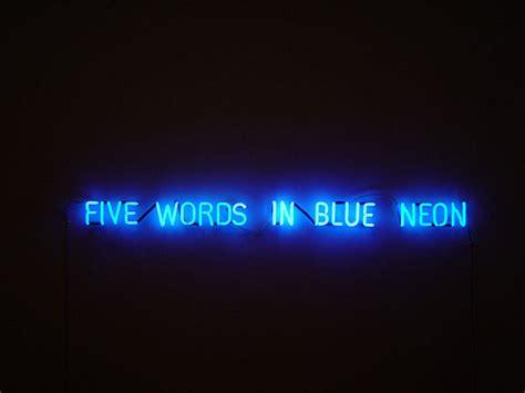 kiameku joseph kosuth five words in blue neon observations