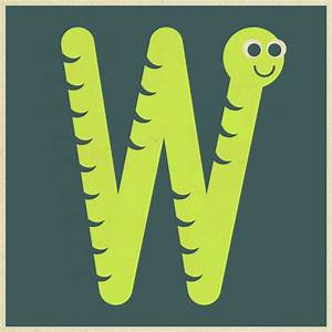 w is for worm alphabet art for kids pinterest With letter art for kids