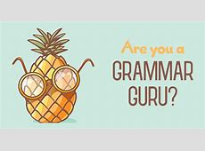 Can you correct these 14 basic grammar mistakes? – Grammar