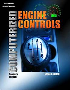Computerized Engine Controls    Edition 7 By Steve V  Hatch