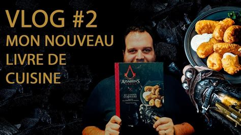 mon livre de cuisine vlog 2 mon livre de cuisine assassin 39 s creed