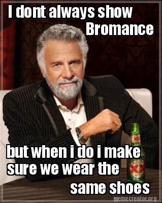 I Make Shoes Meme - i make shoes meme 28 images i have shoes older than you kid feels old man quickmeme