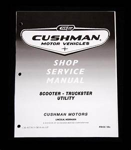 Find Cushman Scooter Utility Truckster Super Eagle Shop Service Master Manual 300 Pgs Motorcycle