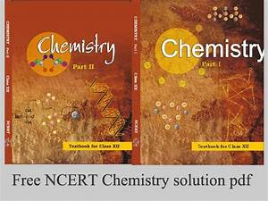 Ncert Solutions For Class 12 Chemistry Pdf Download