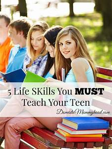 Skills to teach teen independence