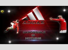 Adidas Impossible is Nothing Desktop BG by FuZionFXHD