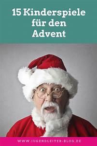 Spiele Für Weihnachten : 21 spielideen f r den advent und f r weihnachten spiele f r kinder pinterest ~ Frokenaadalensverden.com Haus und Dekorationen