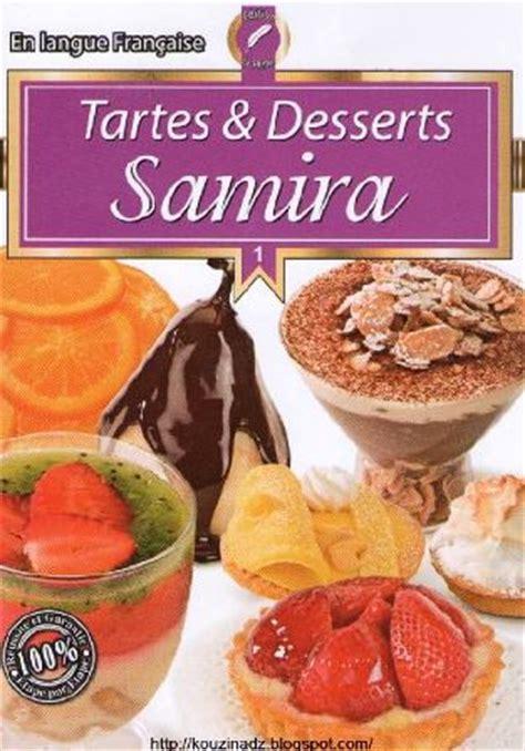 la cuisine de samira la cuisine algérienne samira tartes et desserts