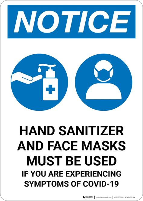 Notice: Hand Sanitizer And Face Masks Must Be Used with