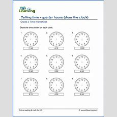 Grade 2 Telling Time Worksheets Drawing A Clock  Quarter Hours  K5 Learning
