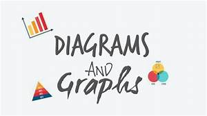 Diagrams And Graphs