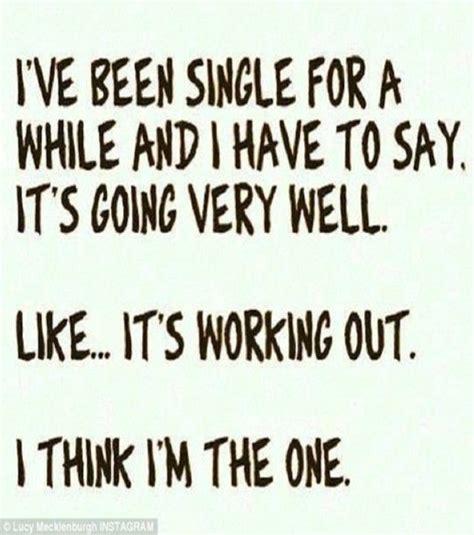 Funny Quotes Enjoying Single Life