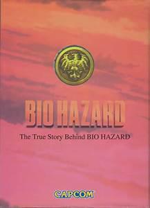 Bio Hazard The True Story Behind Bio Hazard
