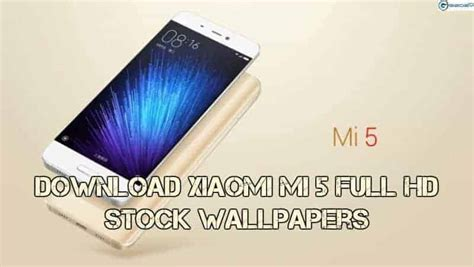 Download Xiaomi Mi 5 Stock Wallpapers