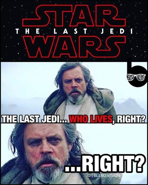 Last Jedi Memes - are you excited for star wars the last jedi churchmag